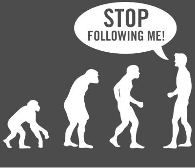 zazzle-evolution-stop-following-me[1]